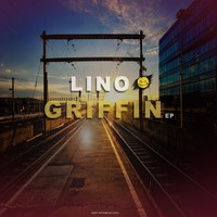 Lino - Griffin Ep
