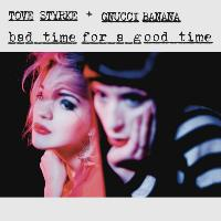 Tove Styrke - Bad Time For A Good Time