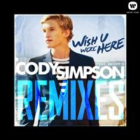 Cody Simpson - Wish U Were Here Remixes