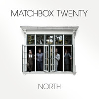 matchbox twenty - North (Deluxe Edition)