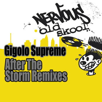 Gigolo Supreme - After The Storm [Remixes]