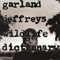 Garland Jeffreys - Wildlife Dictionary