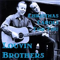 Louvin Brothers - Christmas Carols For You