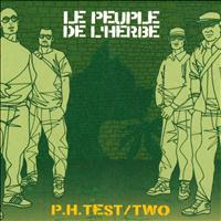 Le Peuple De L´Herbe - P.H. Test / Two