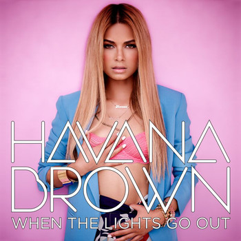 Havana Brown - When The Lights Go Out (Explicit)