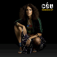 Céu - Remixed EP