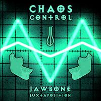Chaos Control - Jawbone Juxtaposition - Single
