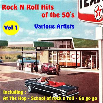 Various Artists - Rock N Roll Hits of the 50's, Vol. 1