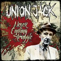 Union Jack - Never Ending Struggle