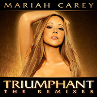 Mariah Carey - Triumphant (The Remixes)