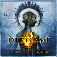 Diecast - Internal Revolution