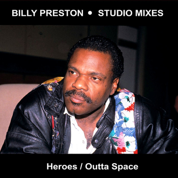 Billy Preston - Heroes & Outta Space