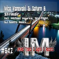Ivica Vanevski & Saturn 6 - Striker