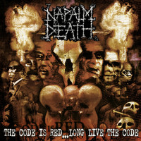 Napalm Death - The Code Is Red - Long Live the Code