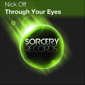 Nick Off - Through Your Eyes