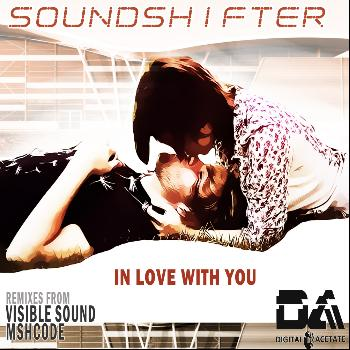 Sound Shifter - In Love With You
