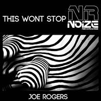 Joe Rogers - This Wont Stop