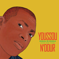 Youssou N'Dour - Rokku Mi Rokka (Give and Take) (/ iTunes exclusive)