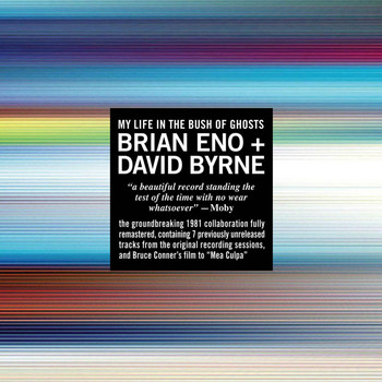 Brian Eno/David Byrne - My Life in the Bush of Ghosts