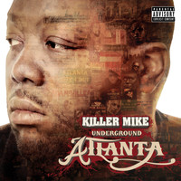 Killer Mike - Underground Atlanta