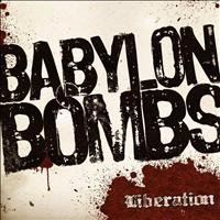 Babylon Bombs - Liberation