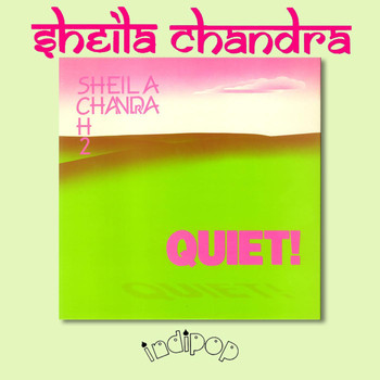 Sheila Chandra - Quiet