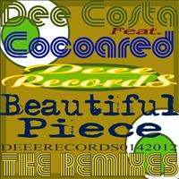 Dee Costa feat. Cocoared - Beautiful Piece - The Remixes