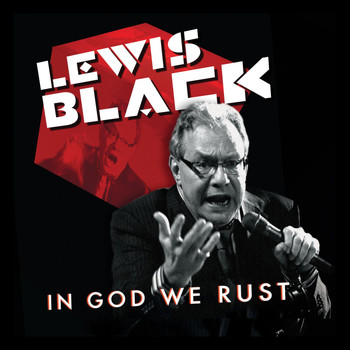 Lewis Black - In God We Rust (Explicit)