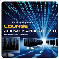 Frank Borell - Lounge Atmosphere 2.0 ...Electronic Chill Experience