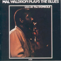 Mal Waldron - Mal Waldron Plays the Blues (Live At The Domicile)
