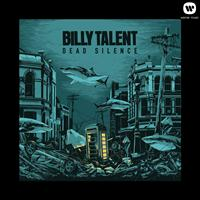 Billy Talent - Dead Silence (Explicit)