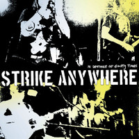 Strike Anywhere - In Defiance of Empty Times (Explicit)