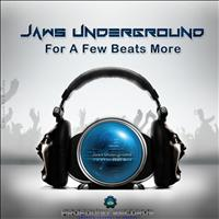 Jaws Underground - For A Few Beats More