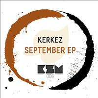 Kerkez - September EP