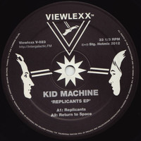 Kid Machine - Replicants EP