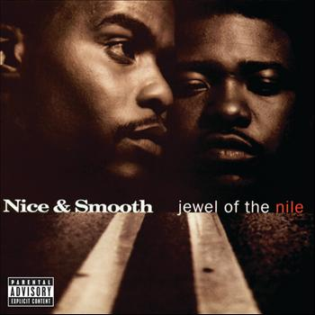 Nice & Smooth - Jewel Of The Nile (Explicit)