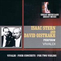 Isaac Stern - Great Musicians, Great Music: Isaac Stern and David Oistrakh Perform Vivaldi