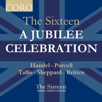 The Sixteen - A Jubilee Celebration