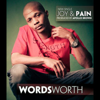Wordsworth - Joy and Pain (Single)