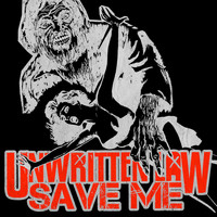 Unwritten Law - Save Me (Explicit)