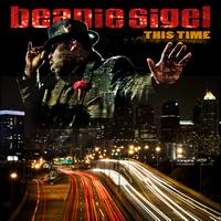 Beanie Sigel - This Time (Explicit)