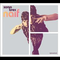 Sonia Brex - Naif Bonus Version