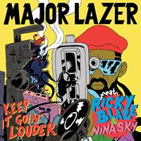 Major Lazer - Keep It Goin' Louder (Maxi Single)