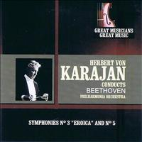 Philharmonia Orchestra - Great Musicians, Great Music: Herbert von Karajan Conducts the Beethoven Symphonies