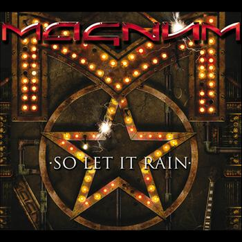 Magnum - So Let It Rain