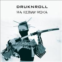Druknroll - On the Knife Blade