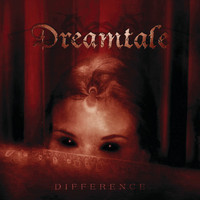 Dreamtale - Difference