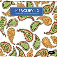 Mercury 13 - Searchlight & Again,Again,Again