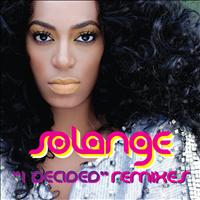 Solange - I Decided (The Remixes)