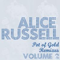 Alice Russell - Pot Of Gold Remixes Vol. 2